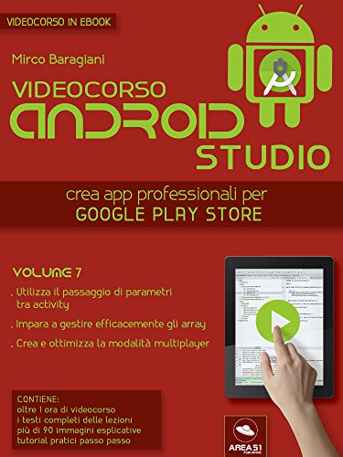 Android Studio Videocorso. Volume 7