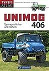 Unimog 406 - Typengeschichte und Technik
