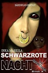Schwarzrote Nacht: Das Weltensiegel Band 4: Cassiopeiapress Fantasy/Edition Bärenklau