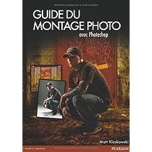 Guide du Montage Photo
