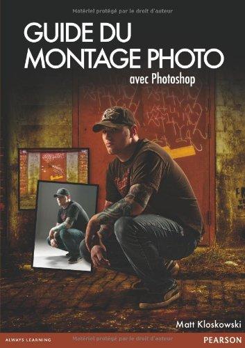 Guide du Montage Photo par Matt Kloskowski