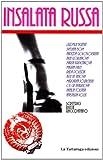 Scarica Libro Insalata russa (PDF,EPUB,MOBI) Online Italiano Gratis