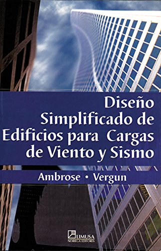 Diseno simplificado de edificios para cargas de viento y sismo/ Simplified Building Design for Wind and Earthquake Forces