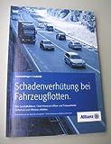 Schadenverhütung bei Fahrzeugflotten: Wie Geschäftsführer, Chief-Financial-Officer und Fuhrparkleiter Sicherheit und Effizienz erhöhen