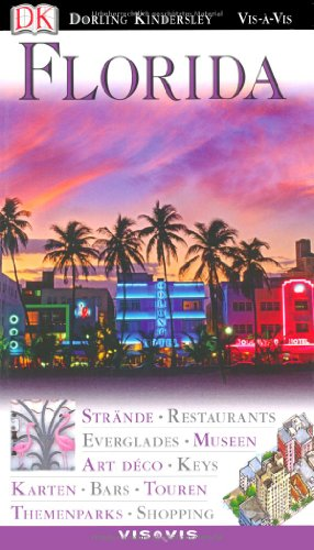 Image of Vis a Vis, Florida: Strände, Restaurants, Everglades, Museen, Art Déco, Keys, Karten, Touren, Bars, Themenparks, Shopping