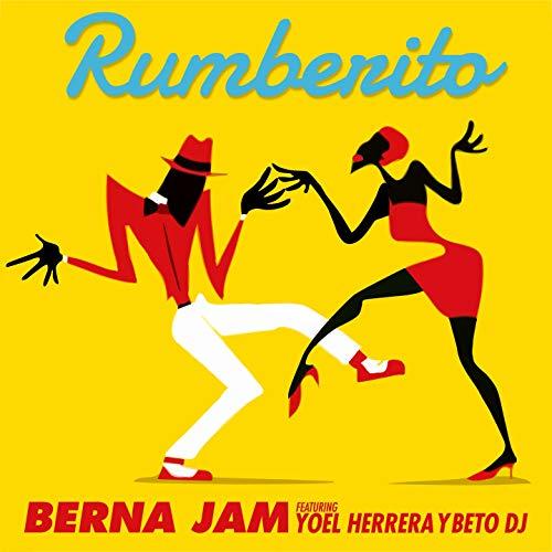 Rumberito (feat. Yoel Herrera, Beto DJ) - Berna Jam