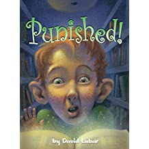 Punished! (Darby Creek Exceptional Titles)