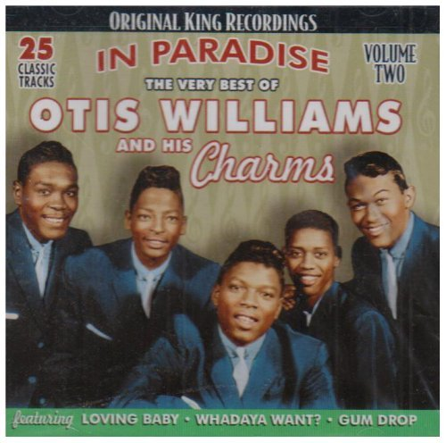 The Very Best of Otis Williams and His Charms: In Paradise, Vol. 2 by Otis Williams and Charms