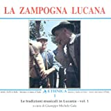 Le tradizioni musicali in Lucania Vol. 1: La zampogna lucana: An Anthology of Folkdances from Lucania