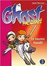 Ghost Secret, tome 3 : Le tournoi maudit par Marvaud