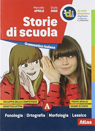 Storie di scuola. Per la Scuola media. Con e-book. Con espansione online