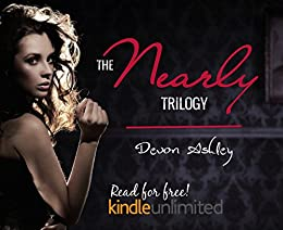 NEARLY Trilogy by [Ashley, Devon]