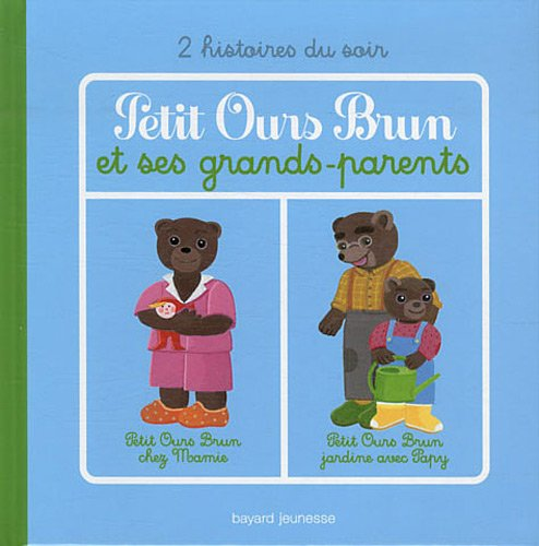 PETIT OURS BRUN ET SES GRANDS-PARENTS