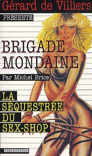 Brigade Mondaine 311 : La Séquestrée du sex-shop