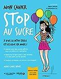 Mon cahier Stop au sucre - Solar - 03/01/2019