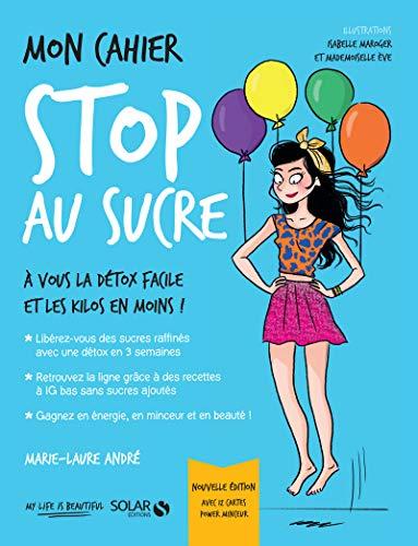 Mon cahier Stop au sucre par Marie-Laure ANDRÉ