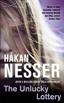 The Unlucky Lottery (The Van Veeteren Series) von [Nesser, Håkan]