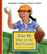 Take Me Out to the Ball Game (Children's Favorite Activity Songs) by Jack Norworth (2011-01-02)