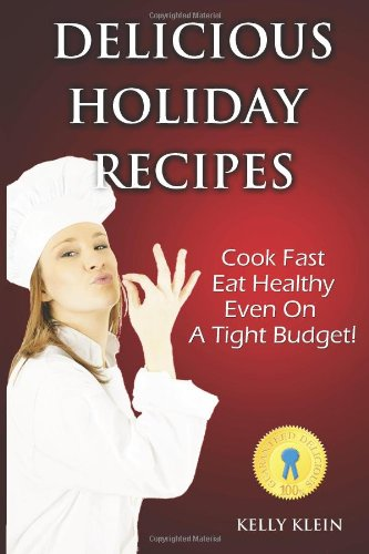 delicious-holiday-recipes-cook-fast-eat-healthy-even-on-a-tight-budget