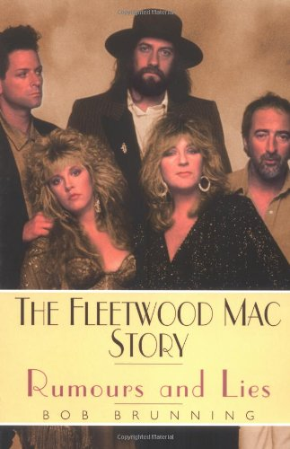 Rumours & Lies: The Fleetwood Mac Story: Rumours and Lies
