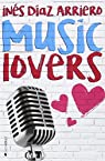 MUSIC LOVERS par Ines Díaz Arriero