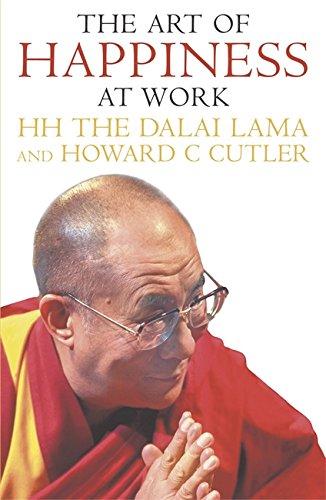 The Art Of Happiness At Work (Happiness Art Dalai Lama Of)