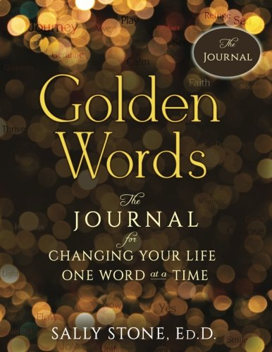 golden-words-the-journal-for-changing-your-life-one-word-at-a-time