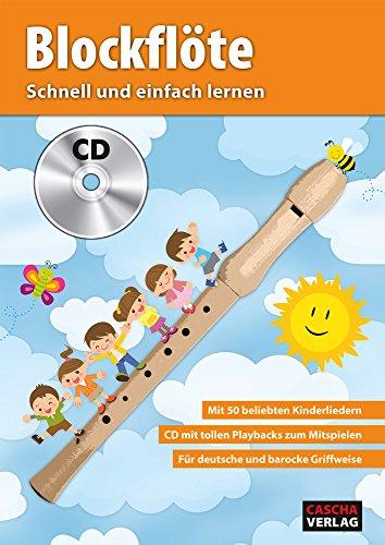 CASCHA Blockflöte - Schnell und einfach lernen + CD - Flöte Anfänger-musik-bücher Für