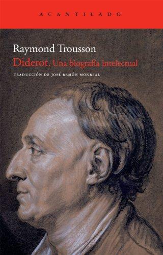 Diderot: Una biografía intelectual (El Acantilado)