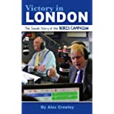 Victory in London: The Inside Story of the Boris Campaign