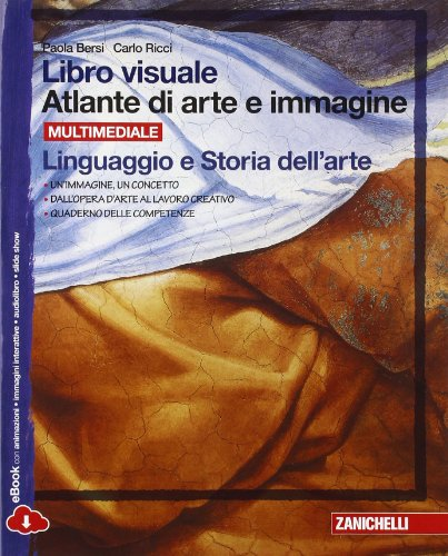 Libro visuale atlante di arte e immagine. Linguaggio e storia dell'arte. Per la Scuola media. Con e-book. Con espansione online