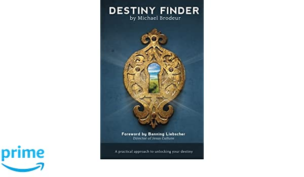 Destiny Finder A Practical Approach To Unlocking Your