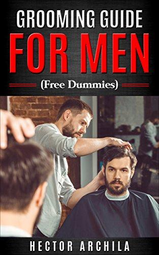 GROOMING-GUIDE-FOR-MEN-Free-Dummies