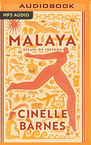 Malaya: Essays on Freedom -