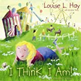 I Think, I Am!: Teaching Kids the Power of Affirmations price comparison at Flipkart, Amazon, Crossword, Uread, Bookadda, Landmark, Homeshop18
