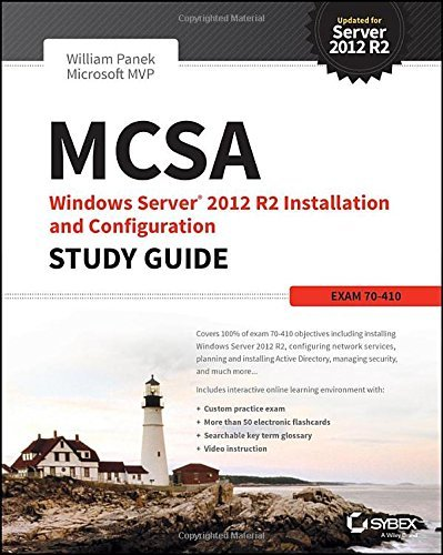 MCSA Windows Server 2012 R2 Installation and Configuration Study Guide: Exam 70-410 by William Panek (2015-03-02)