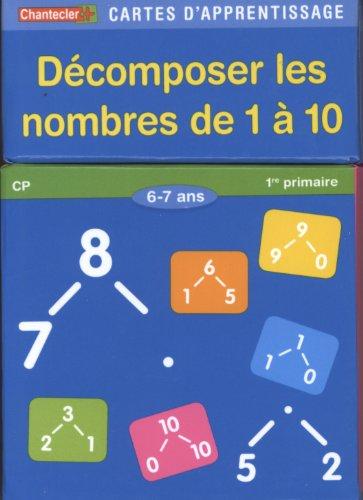 Décomposer les nombres de 1 à 10 cartes d'apprentissage