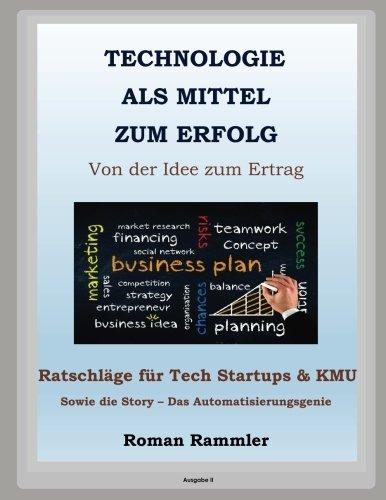 Technologie als Mittel zum Erfolg: Ratschläge für Startups und KMU