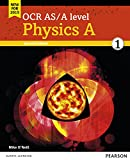 OCR AS/A level Physics A Student Book 1 + ActiveBook (OCR GCE Science 2015)