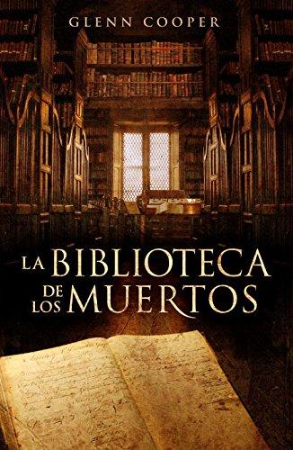 La biblioteca de los muertos (Novela de intriga) por Glenn Cooper