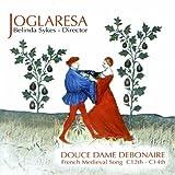 Songtexte von Joglaresa - Douce Dame Debonaire, French Medieval Song C12th - C14th
