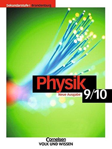 Physik für die Sekundarstufe I - Brandenburg: 9./10. Schuljahr - Schülerbuch