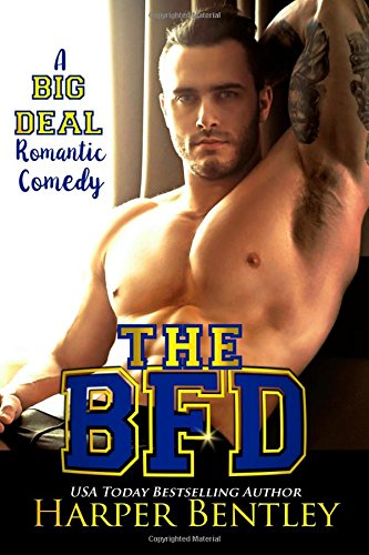 The BFD: Volume 1 (A Big Deal Romantic Comedy)