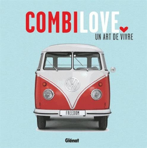 Combi Love, un art de vivre par Collectif