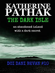 The Dark Isle (The DCI Dani Bevan detective novels Book 10)