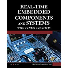 Real-Time Embedded Components and Systems with Linux and RTOS (Engineering) by Sam Siewert (2015-10-30)