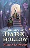 The Five Realms: The Gift of Dark Hollow