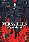 Versailles of the dead, tome 2 par Suekane