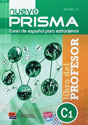 Nuevo prisma, curso de español para extranjeros : Libro del professor - Nivel C1 par Genis Castro Niubó