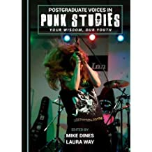 Postgraduate Voices in Punk Studies